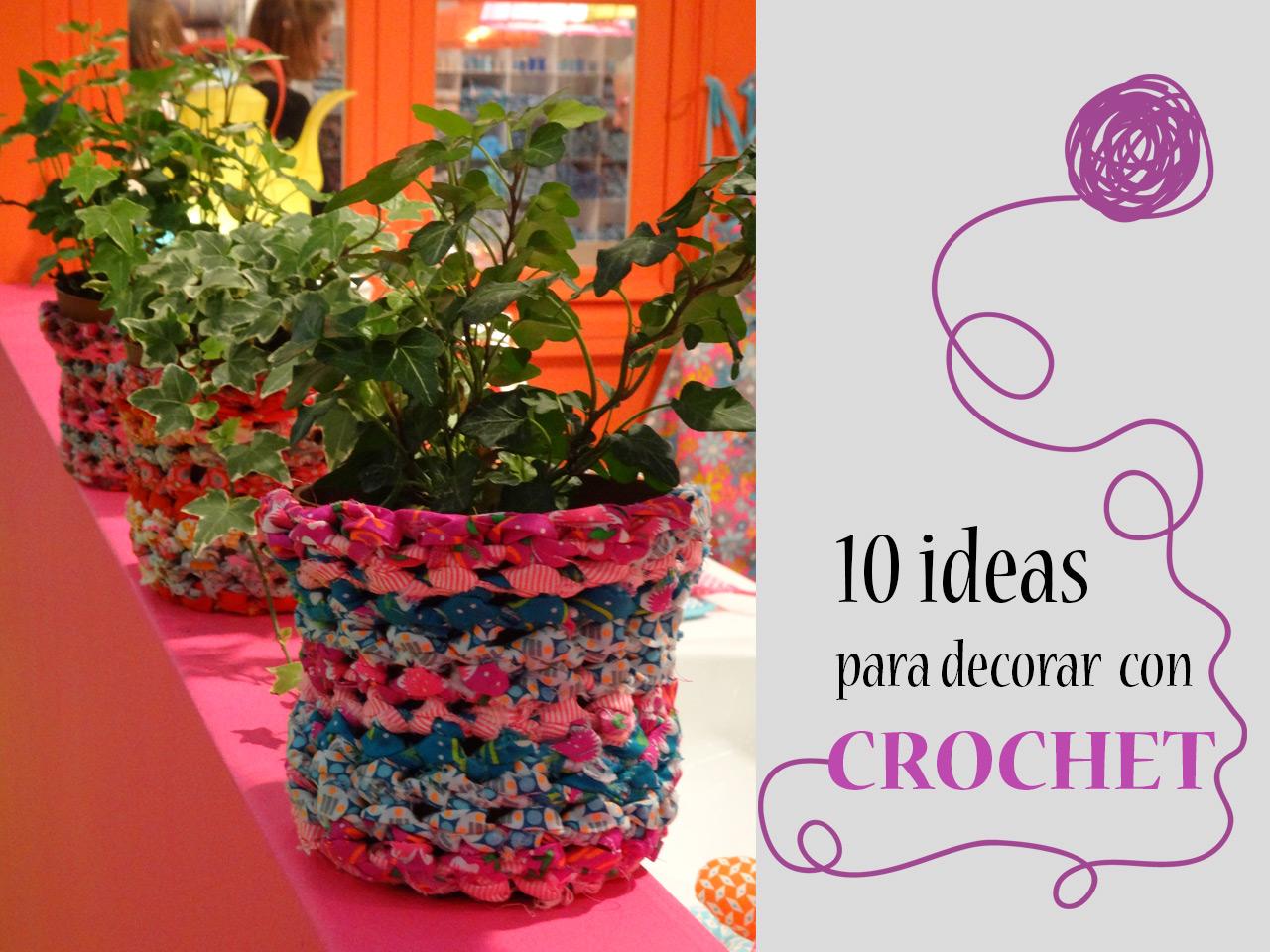 10 propuestas para decorar tu casa con crochet for Ideas para decorar la casa facil y economico