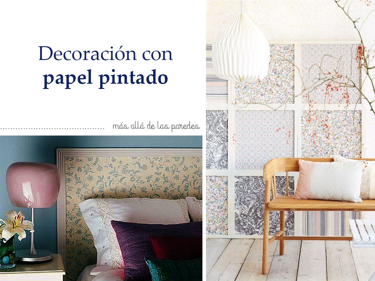 Propuestas diferentes para decorar con papel pintado for Decorar con papel pintado