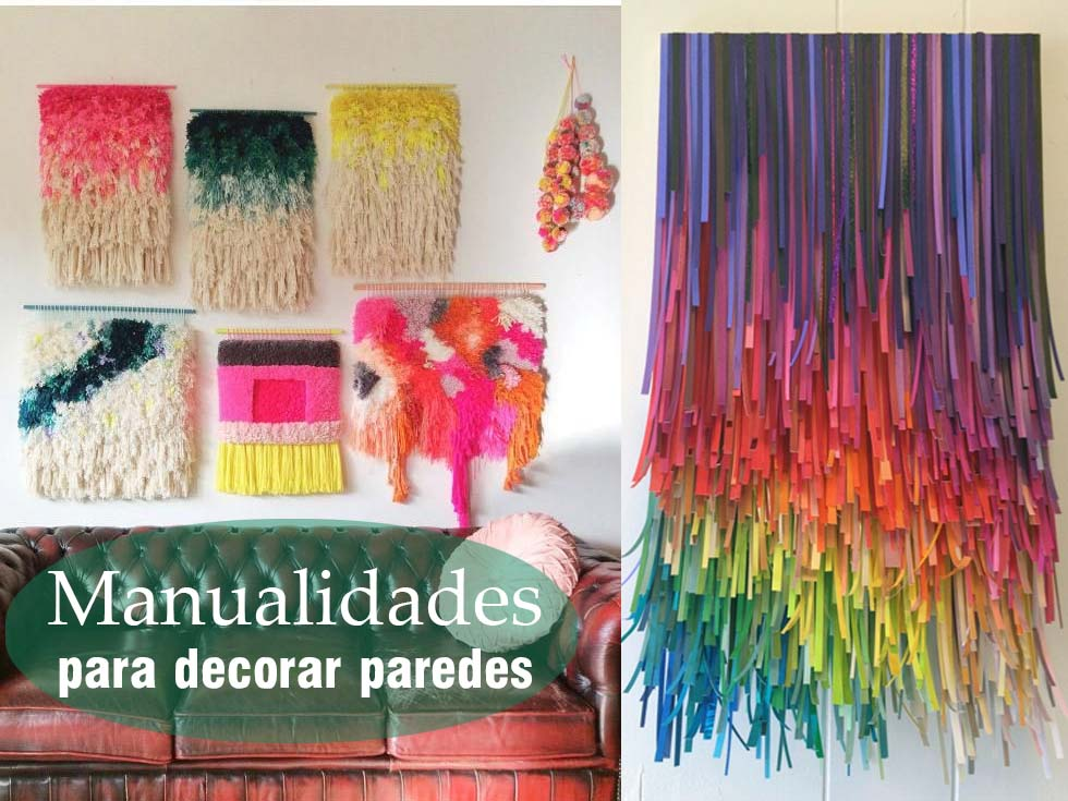 15 manualidades para decorar paredes for Decoracion para decorar