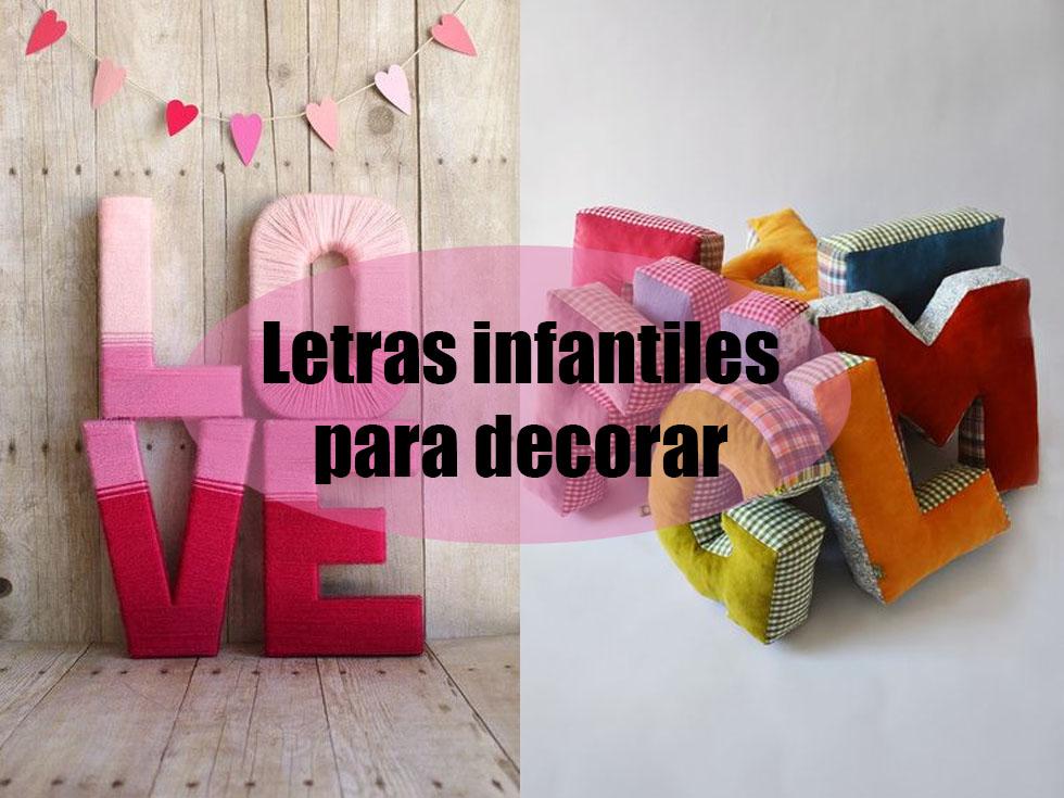 Letras infantiles para decorar la habitación de los peques