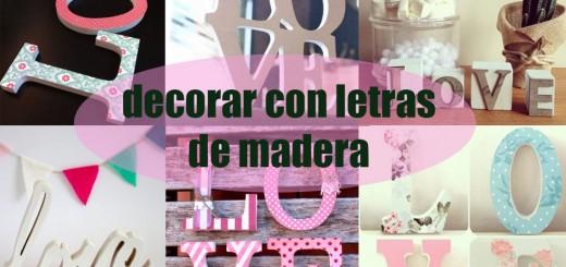 Letras infantiles para decorar la habitaci n de los peques - Como decorar letras de madera ...