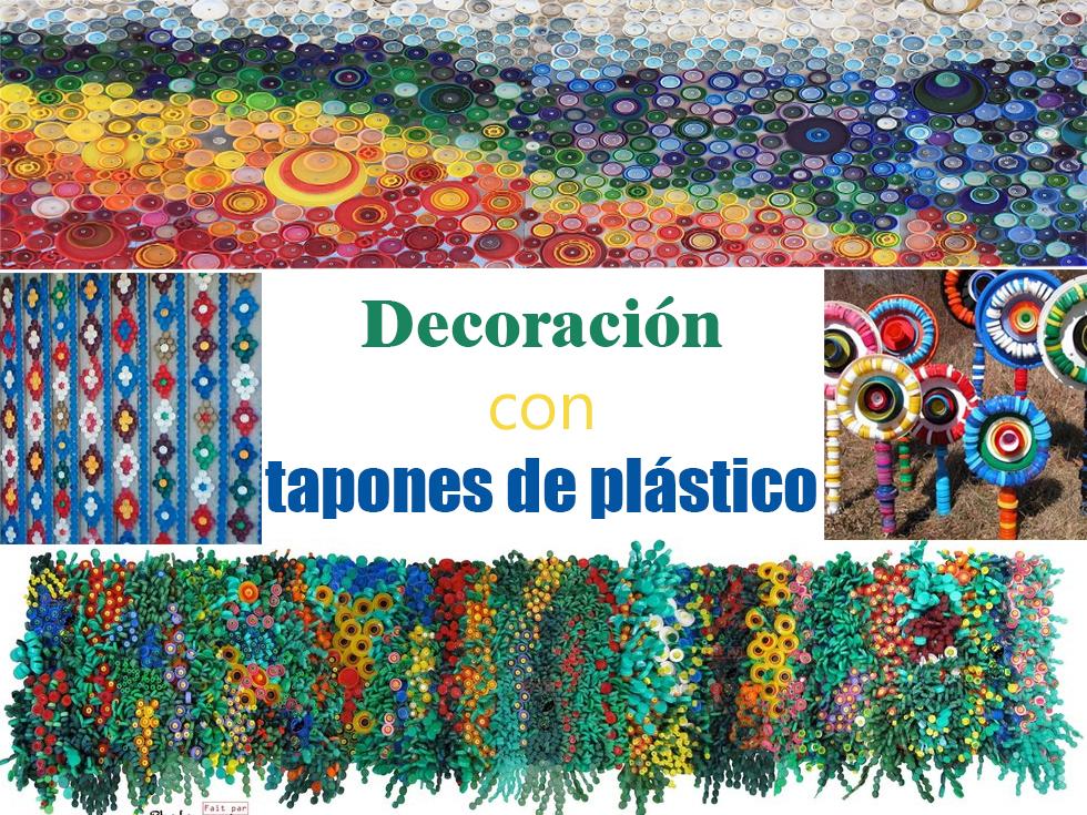 12 ideas de decoración con tapones de plástico