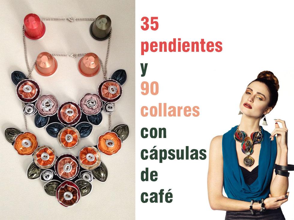 35 pendientes y 90 collares con cápsulas de café Nespresso