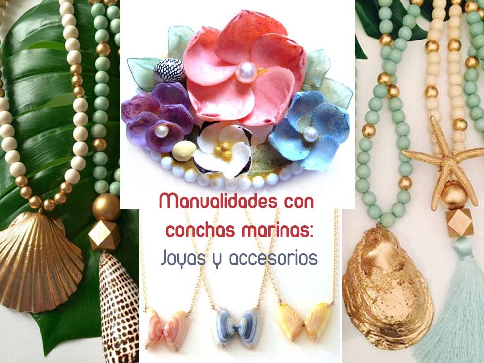 Manualidades con conchas de mar: joyas y accesorios