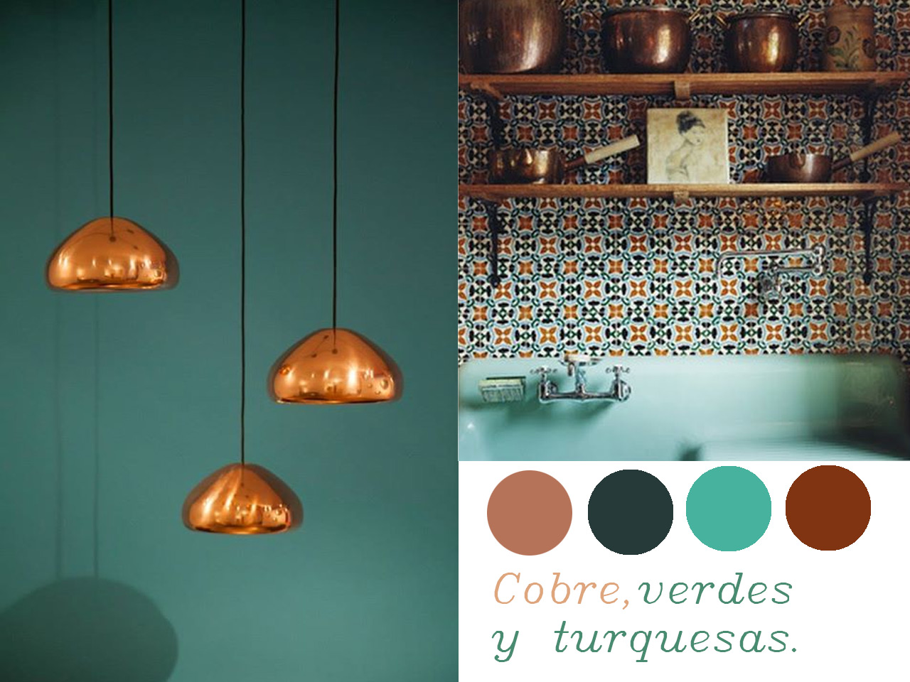 14 combinaciones impactantes de decoraci n con cobre for Colores que combinan con turquesa