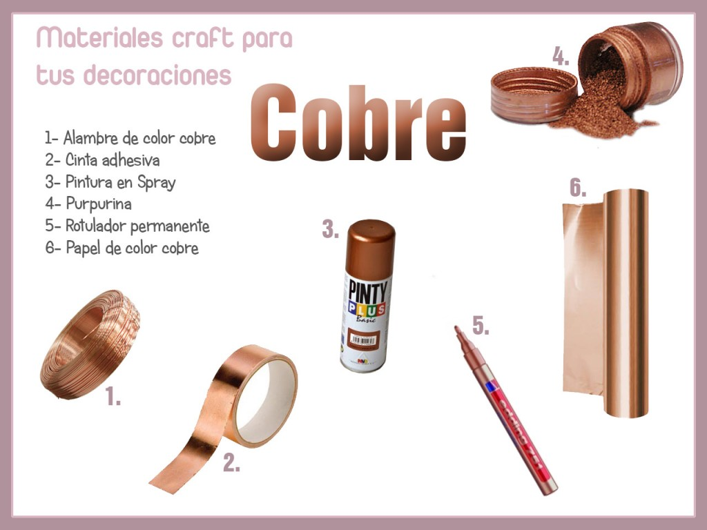 Materiales Craft color cobre.