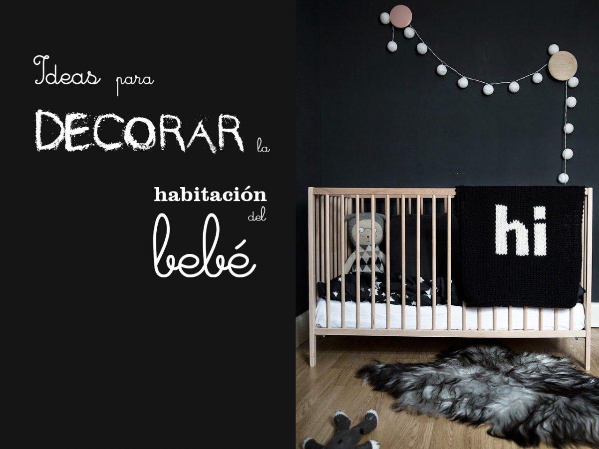 Ideas originales para decorar la habitación del bebé