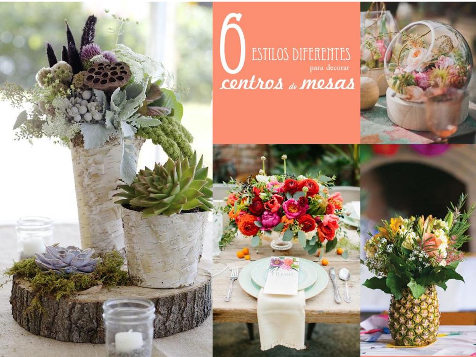 6 estilos diferentes para decorar con centros de mesas