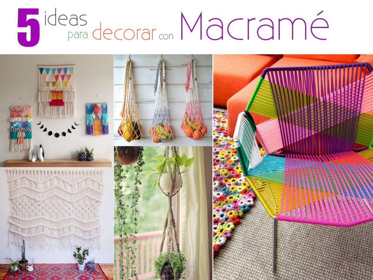 5 Ideas para decorar con Macramé