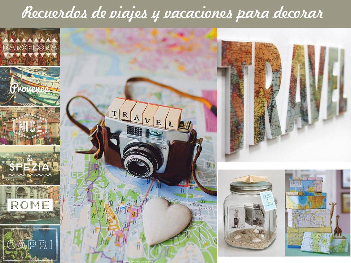 Una decoración con tus mejores recuerdos de viajes y vacaciones