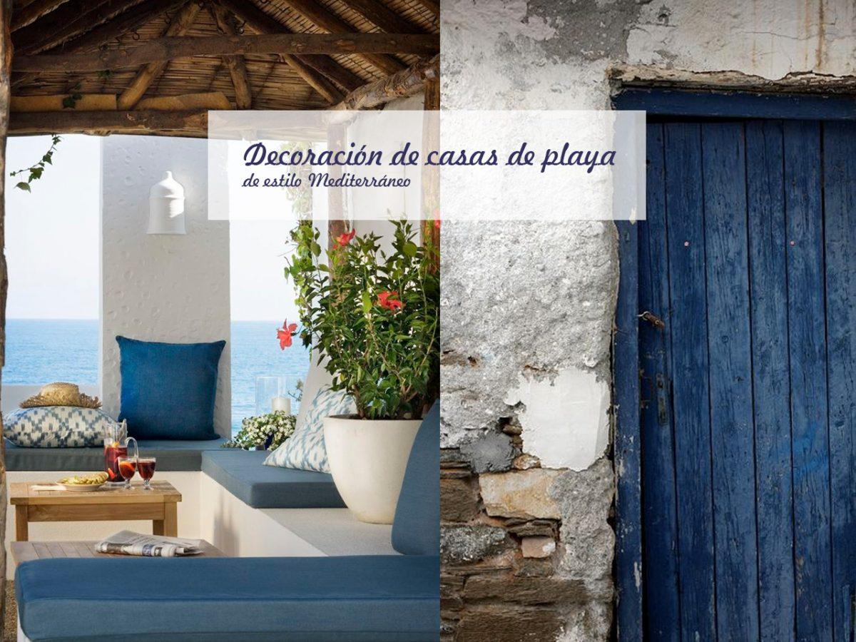 Decoración de casas de playa con aires mediterráneos