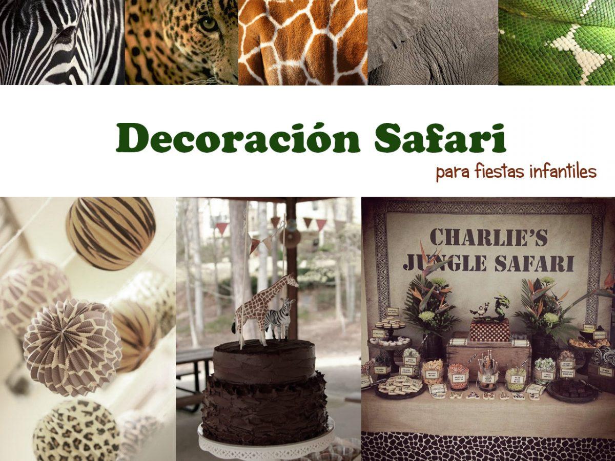Decoración safari. Ríndete a la fiebre de las fiestas temáticas