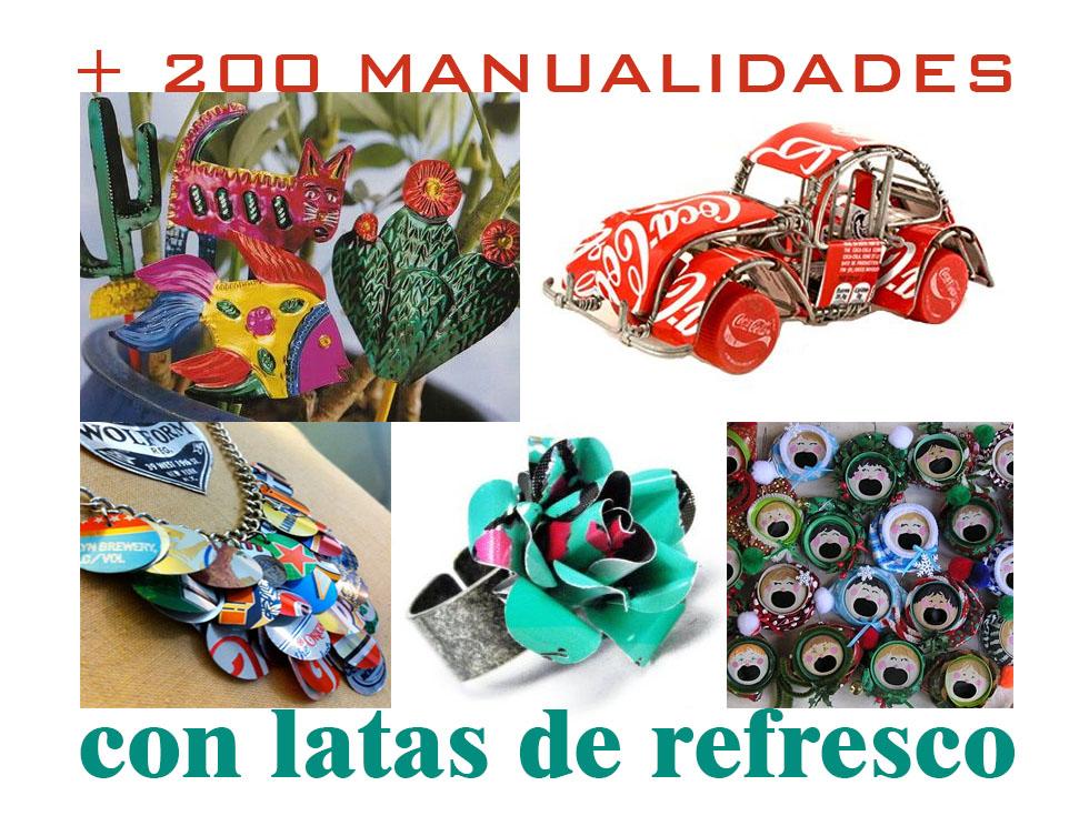 200 Manualidades Con Latas De Refresco