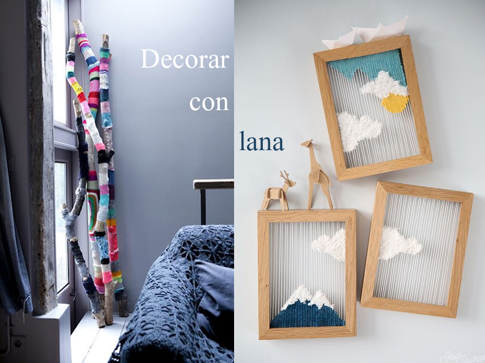 Decorar con lana trucos para una decoraci n m s invernal for Trucos para el hogar decoracion